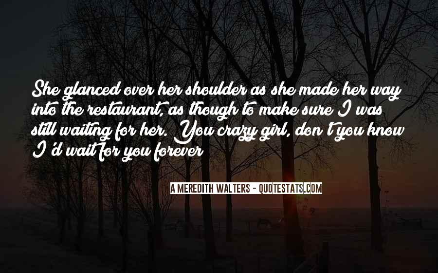 Quotes About Crazy Girl #1757869