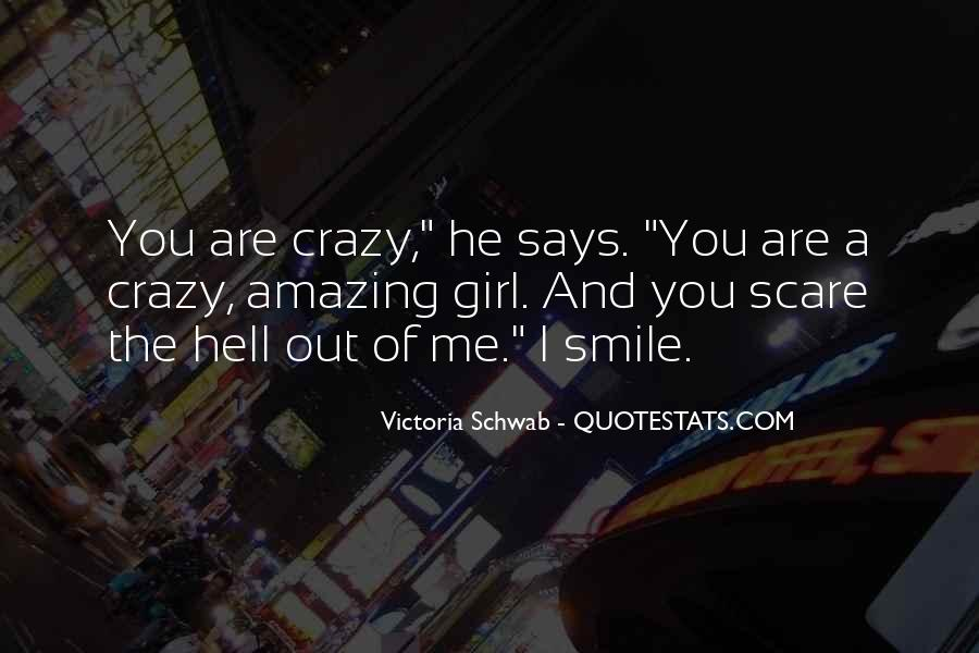 Quotes About Crazy Girl #419643