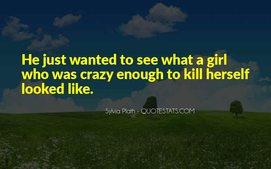 Quotes About Crazy Girl #526286