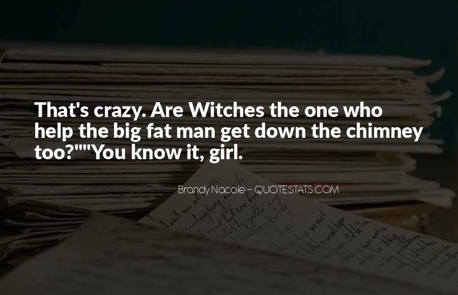 Quotes About Crazy Girl #578231
