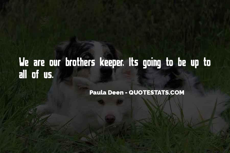 Quotes About Brothers Keeper #1122888