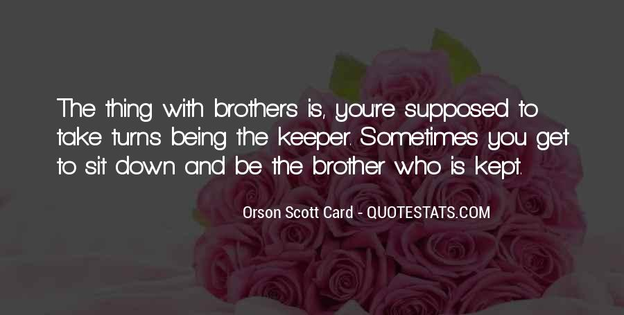 Quotes About Brothers Keeper #1383128