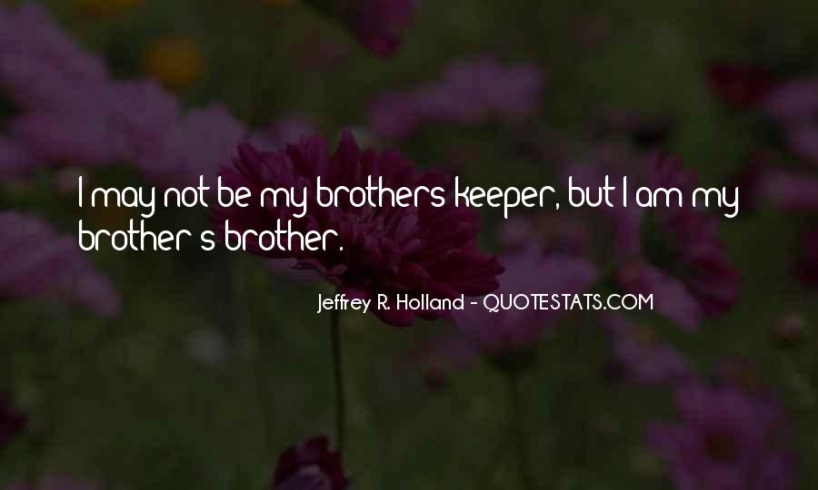 Quotes About Brothers Keeper #645192