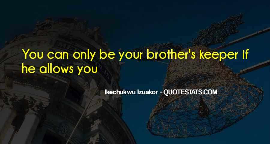 Quotes About Brothers Keeper #800053