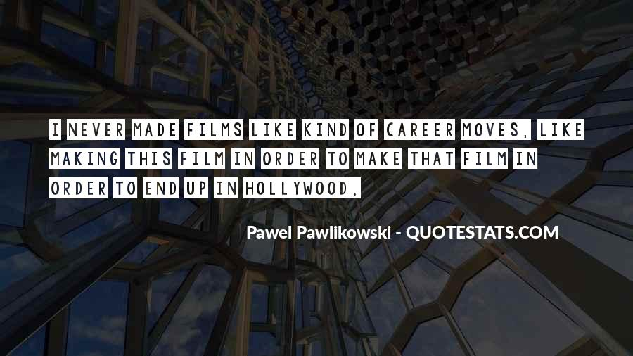Quotes About Hollywood Films #259055