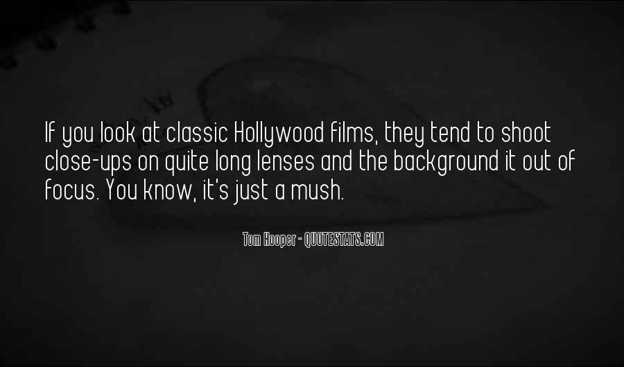 Quotes About Hollywood Films #430345