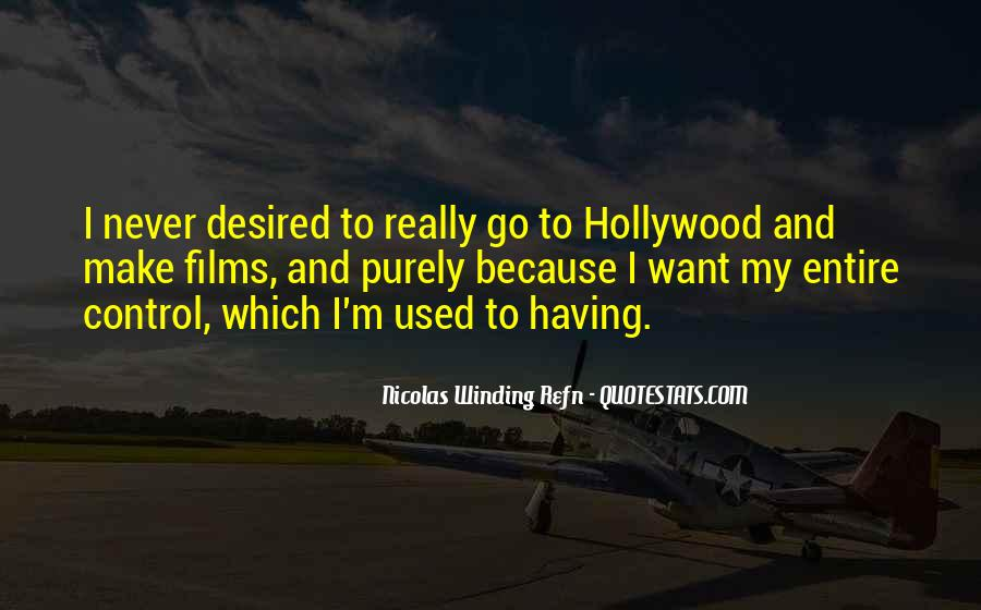 Quotes About Hollywood Films #795868