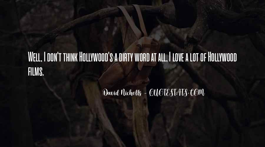 Quotes About Hollywood Films #820999