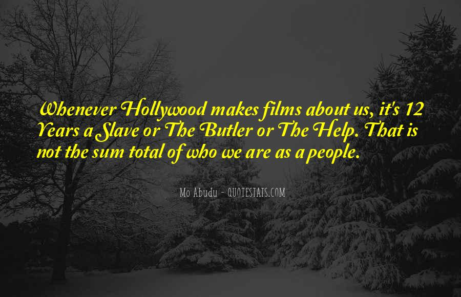 Quotes About Hollywood Films #898228