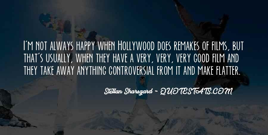 Quotes About Hollywood Films #925217