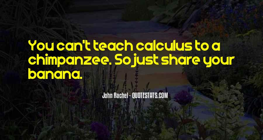 Quotes About Calculus #1234626