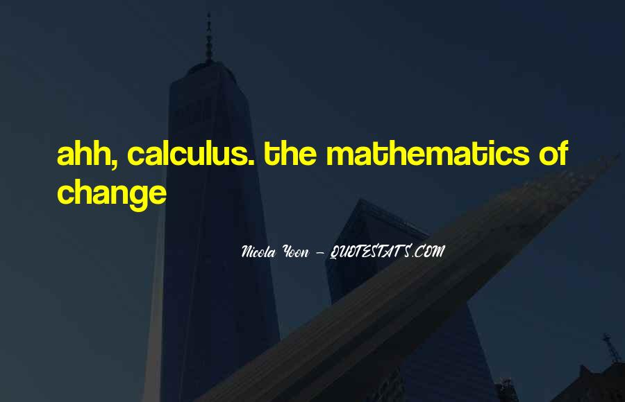 Quotes About Calculus #701292