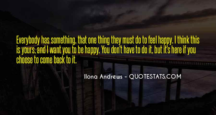 Quotes About Something You Don't Want To Do #142591