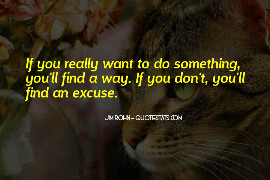 Quotes About Something You Don't Want To Do #675945
