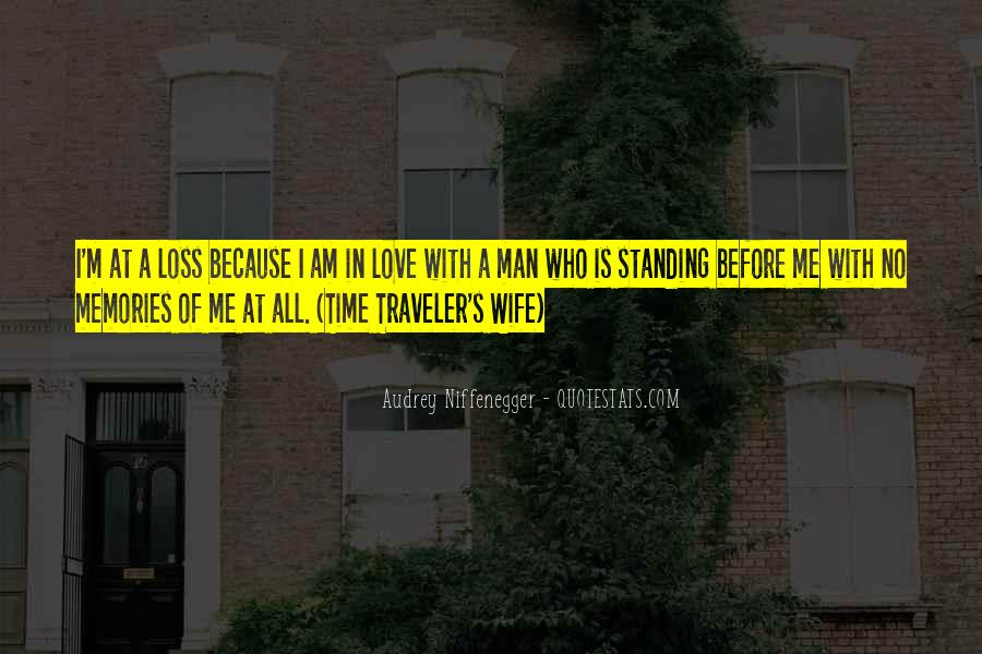 Quotes About Time Traveler's Wife #1110164