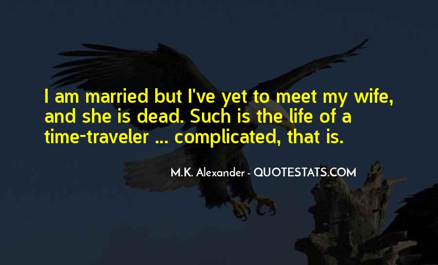 Quotes About Time Traveler's Wife #85312