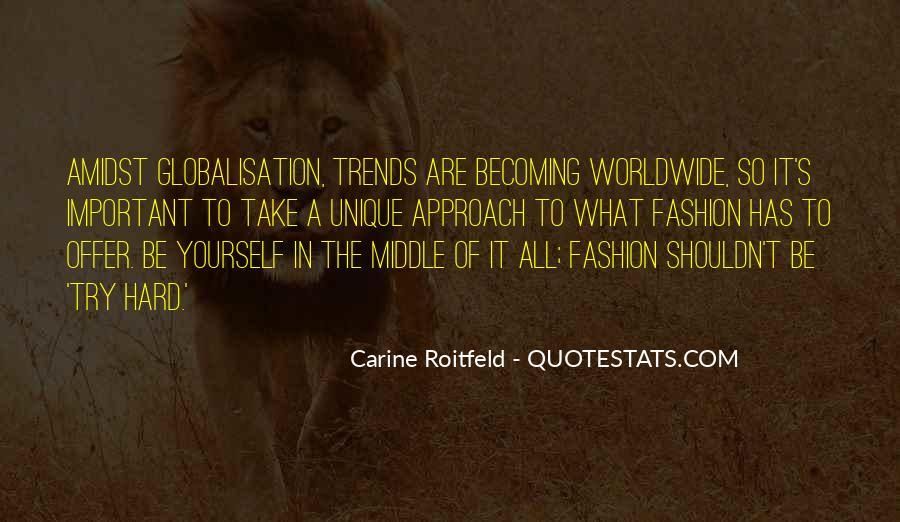 Quotes About Unique Fashion #1450107