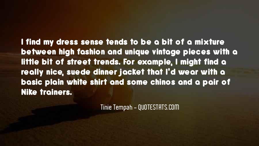 Quotes About Unique Fashion #1515064