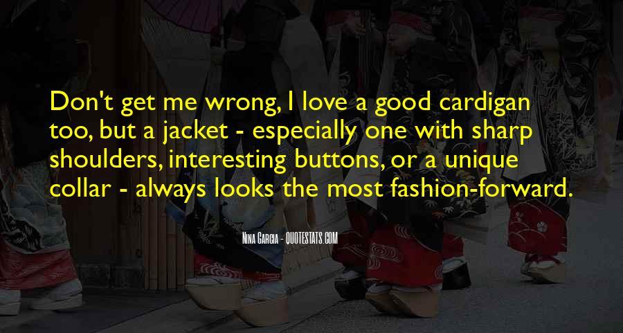 Quotes About Unique Fashion #1770819