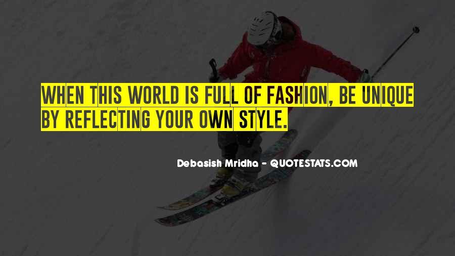 Quotes About Unique Fashion #501855