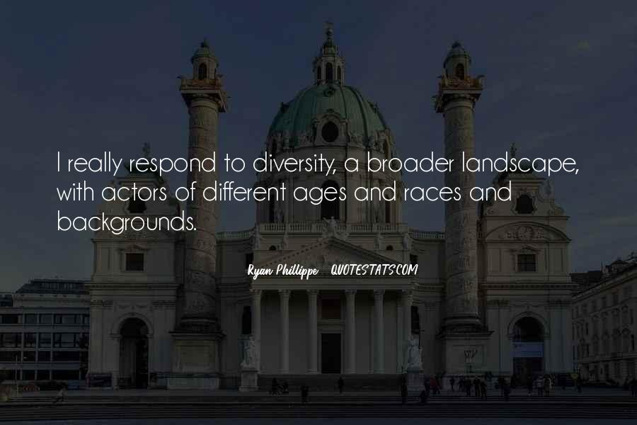Quotes About Different Backgrounds #608114