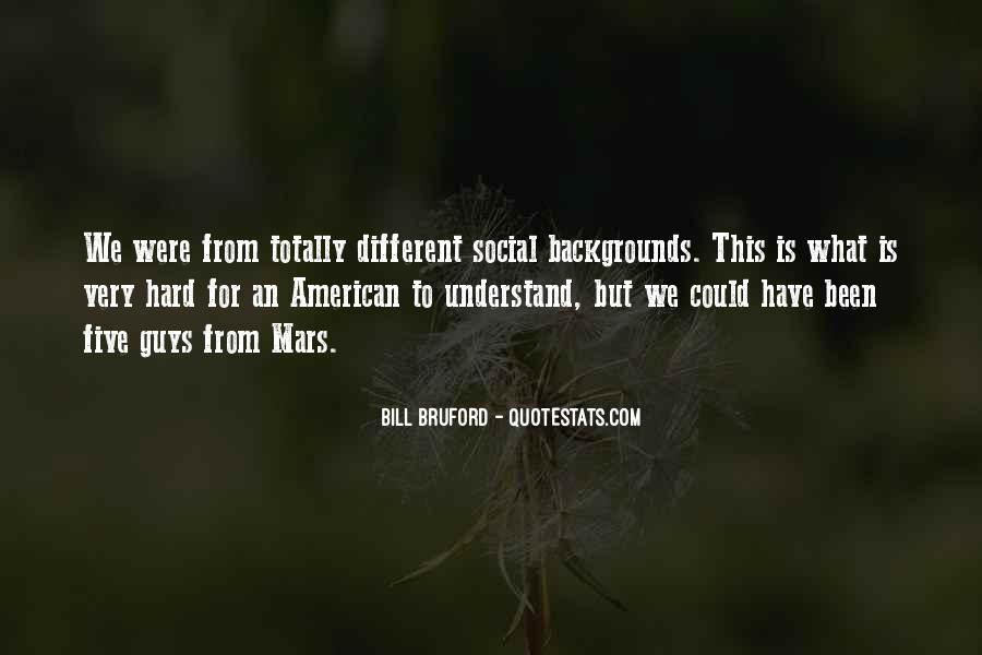 Quotes About Different Backgrounds #888626