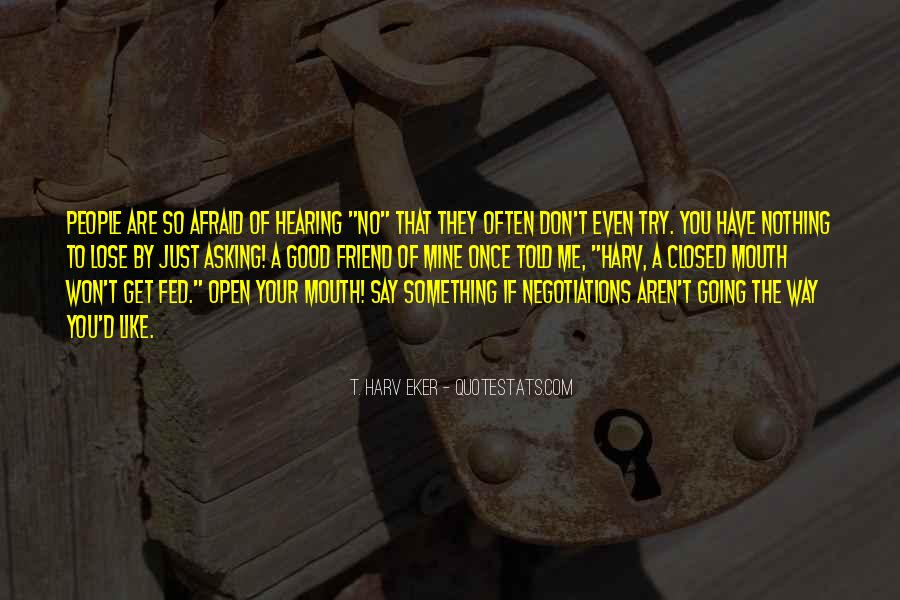 Quotes About Hearing No #1029791