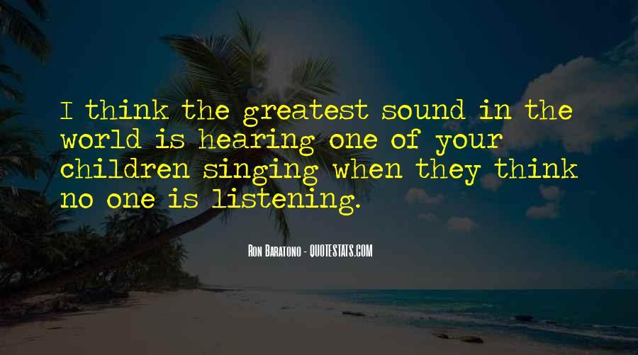 Quotes About Hearing No #1136709