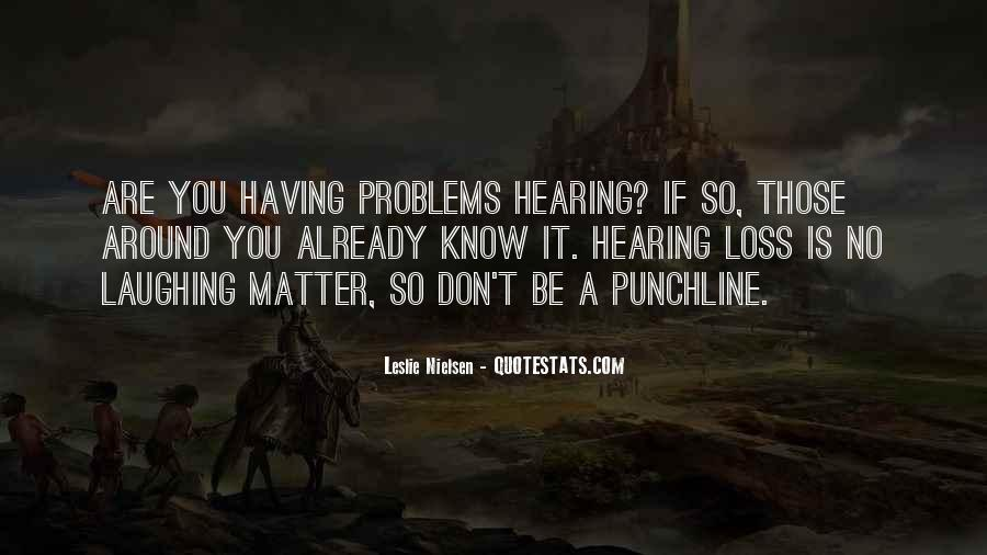Quotes About Hearing No #506722