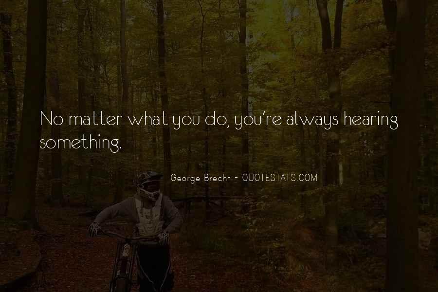 Quotes About Hearing No #690790