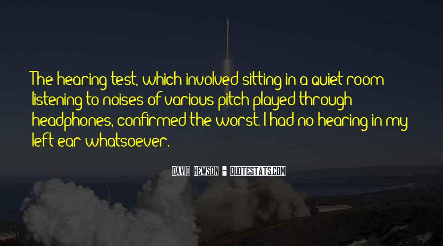 Quotes About Hearing No #91863