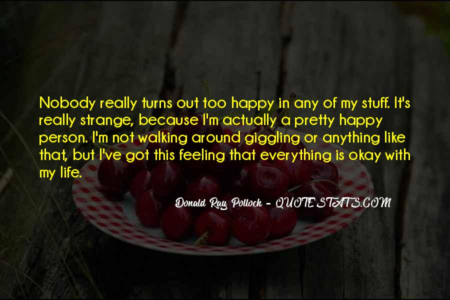 Quotes About Not Feeling Okay #1820870
