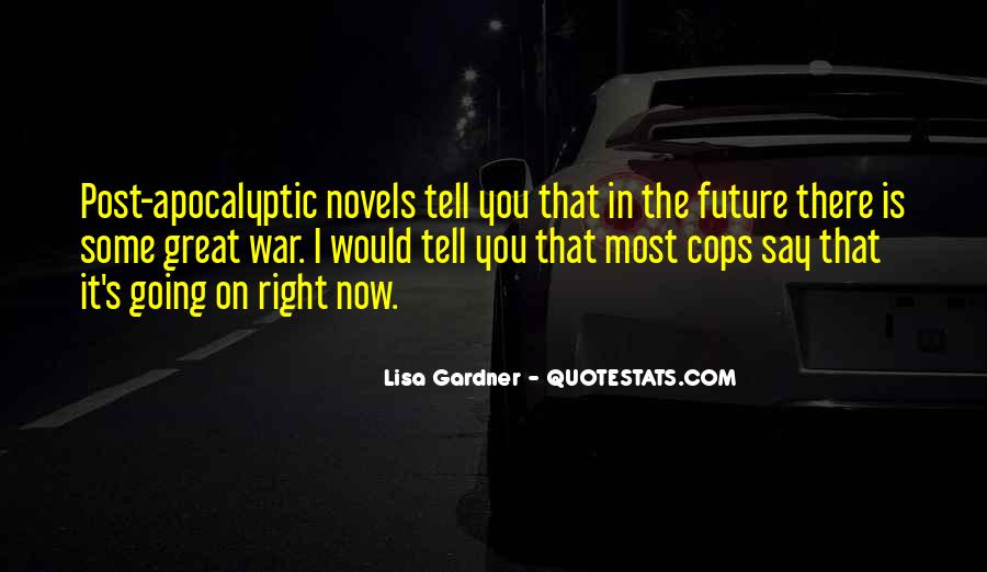 Quotes About Great Novels #1445481