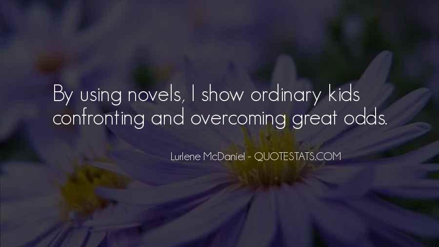 Quotes About Great Novels #1819566