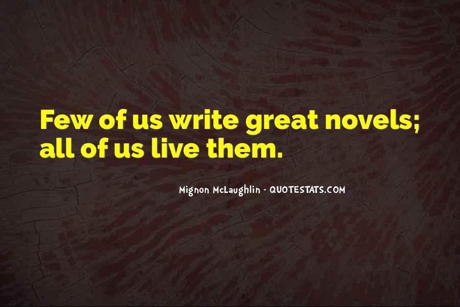 Quotes About Great Novels #1866149