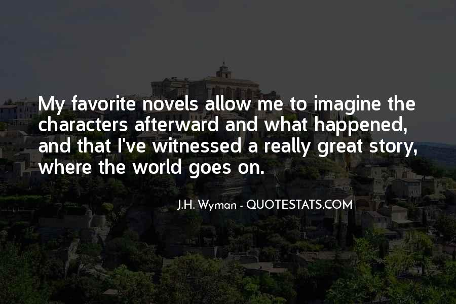 Quotes About Great Novels #36476