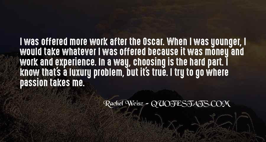 Quotes About Passion And Hard Work #1082561