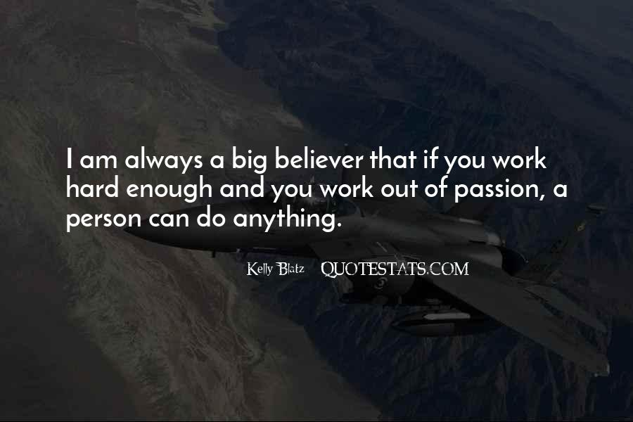 Quotes About Passion And Hard Work #1159695