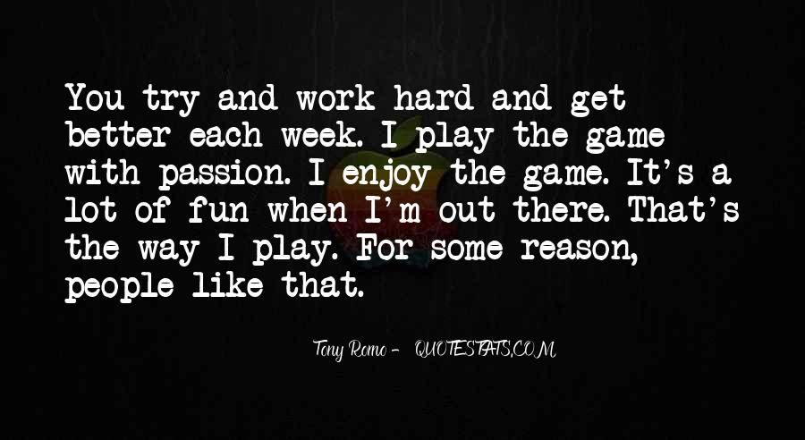 Quotes About Passion And Hard Work #1235967
