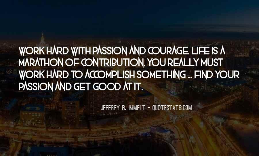 Quotes About Passion And Hard Work #1327683