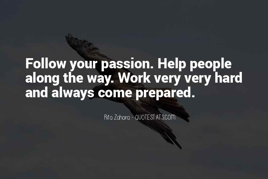 Quotes About Passion And Hard Work #1491731