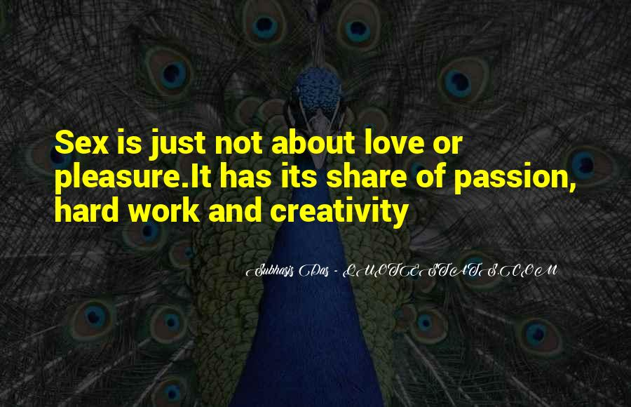 Quotes About Passion And Hard Work #159842