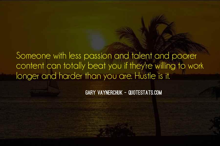 Quotes About Passion And Hard Work #321916