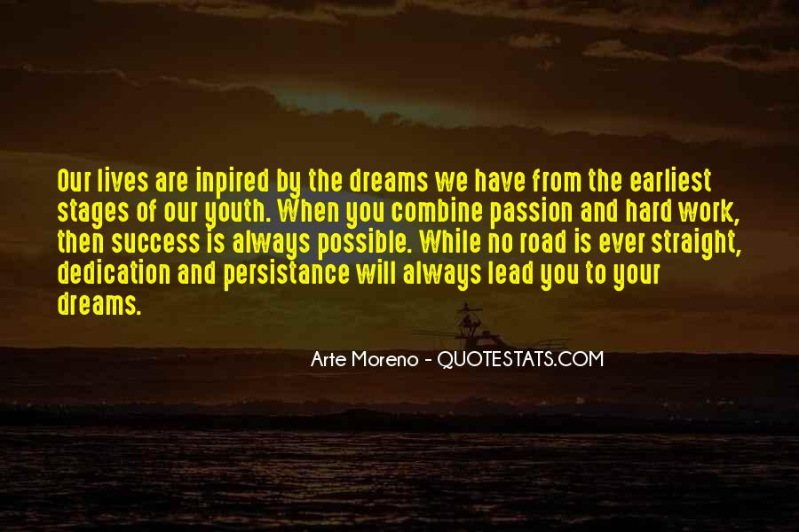Quotes About Passion And Hard Work #509536