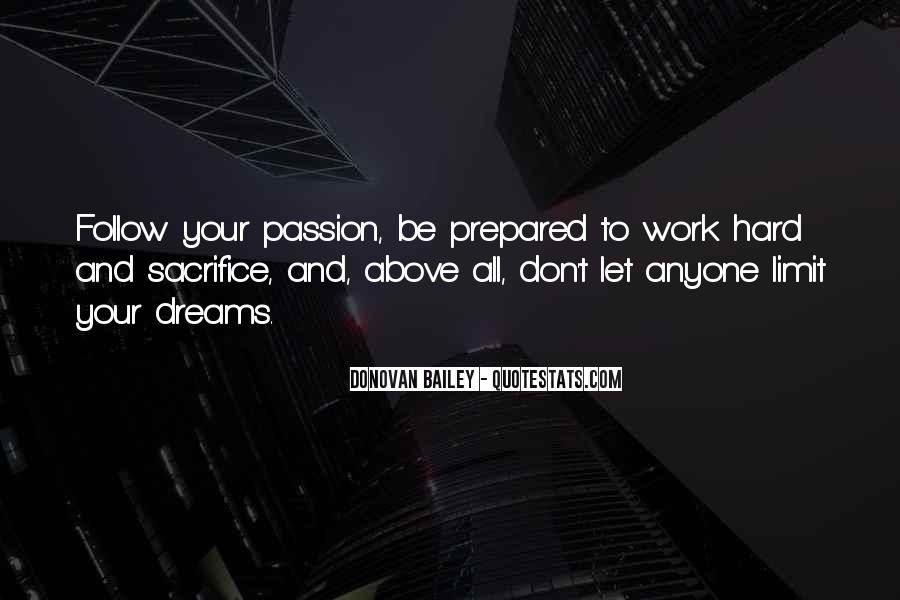Quotes About Passion And Hard Work #585369