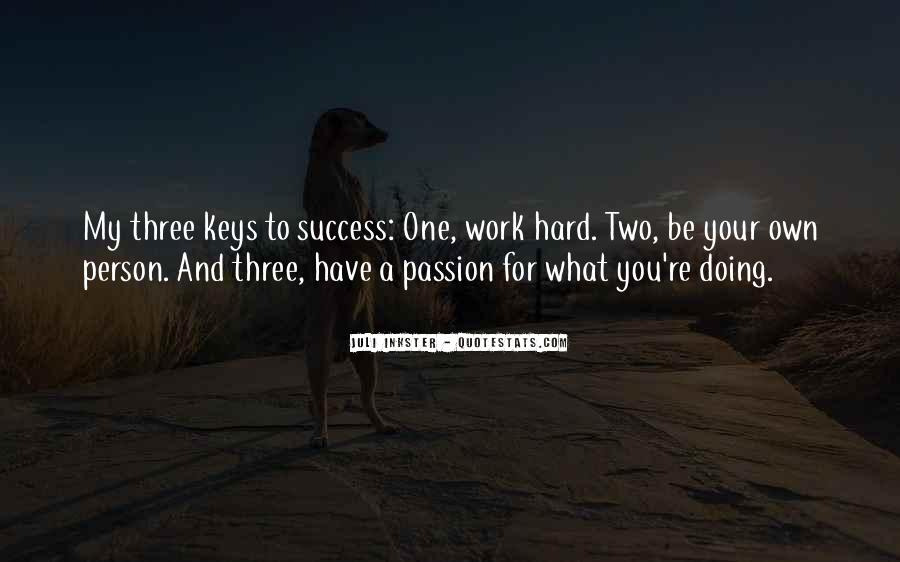 Quotes About Passion And Hard Work #587033