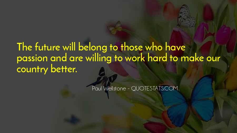 Quotes About Passion And Hard Work #881752