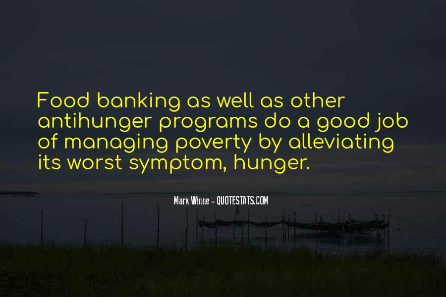 Quotes About Alleviating Poverty #1804767
