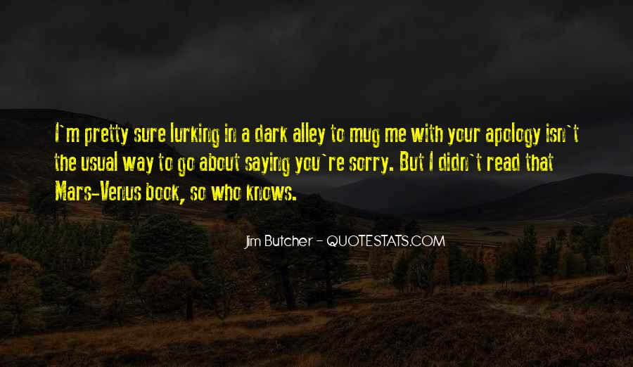 Quotes About Saying Your Sorry #1586826