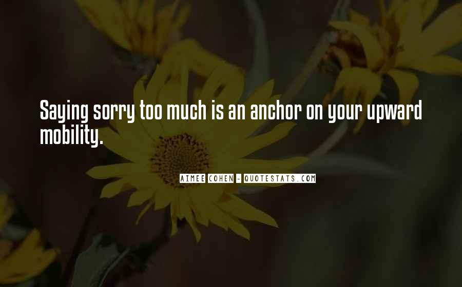 Quotes About Saying Your Sorry #533309